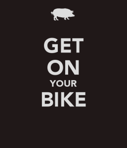 Get on you Bike!